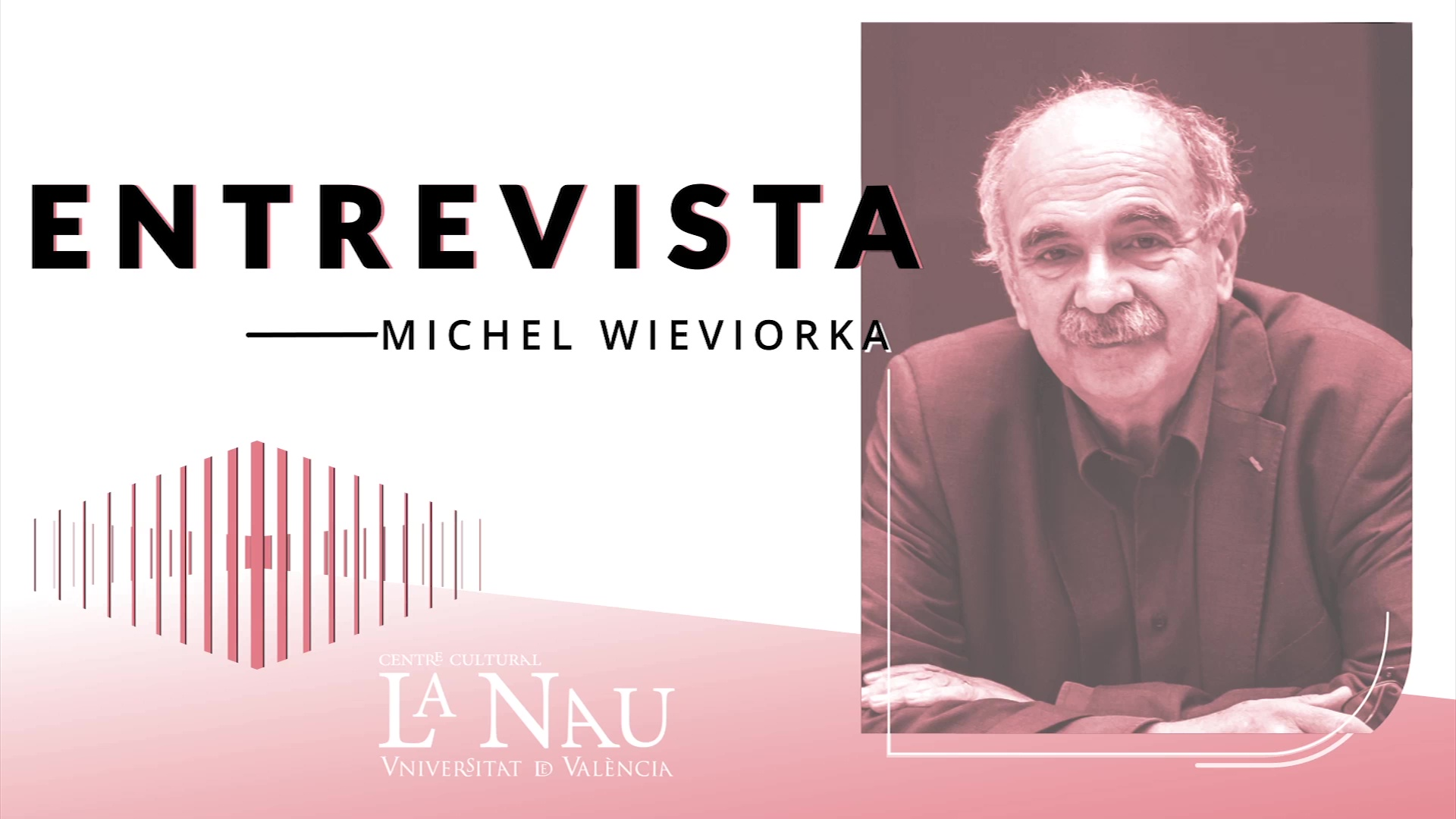 Image of the cover of the video;Entrevista a La Nau. Michel Wieviorka